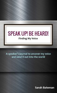Speak Up! Be Heard! journal